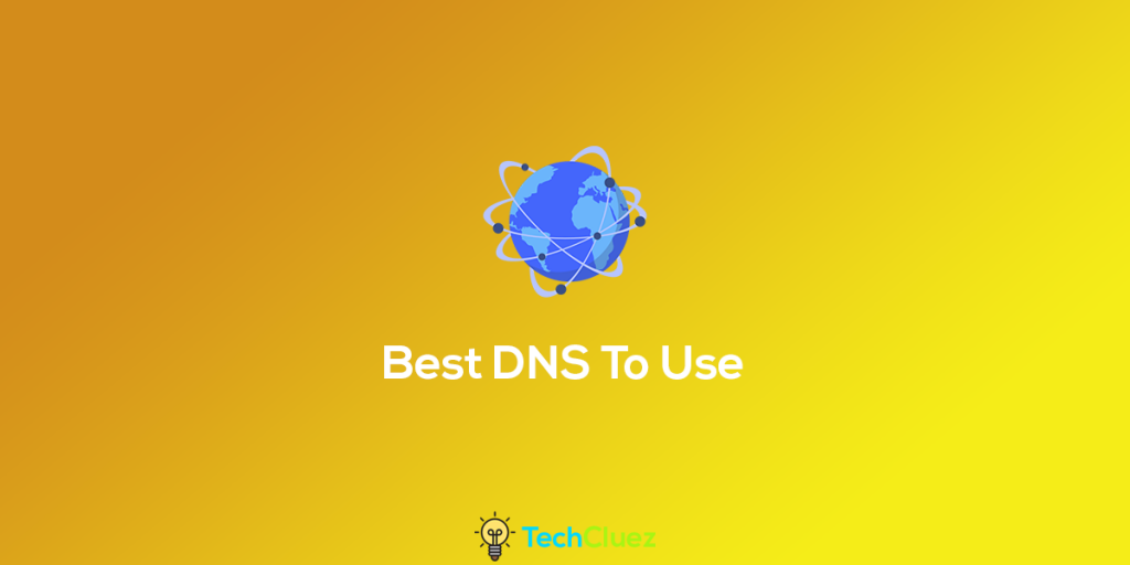 best dns servers to use